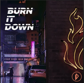 burn it down cover - empress music management